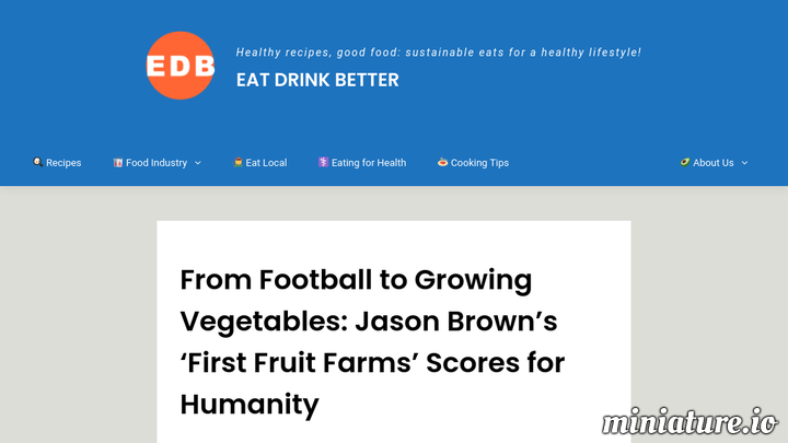 From Football to Growing Vegetables: Jason Brown's 'First Fruit Farms' Scores for Humanity